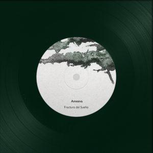 Ameeva - Fractura del Sueño Vinyl Label